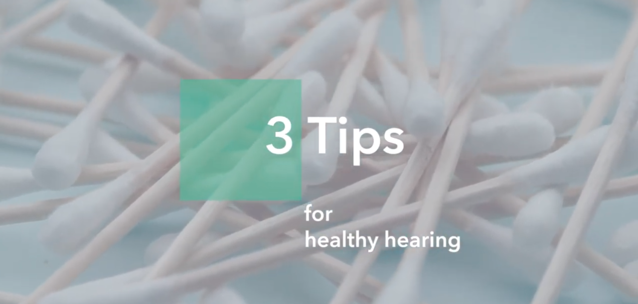 Three tips for healthy hearing