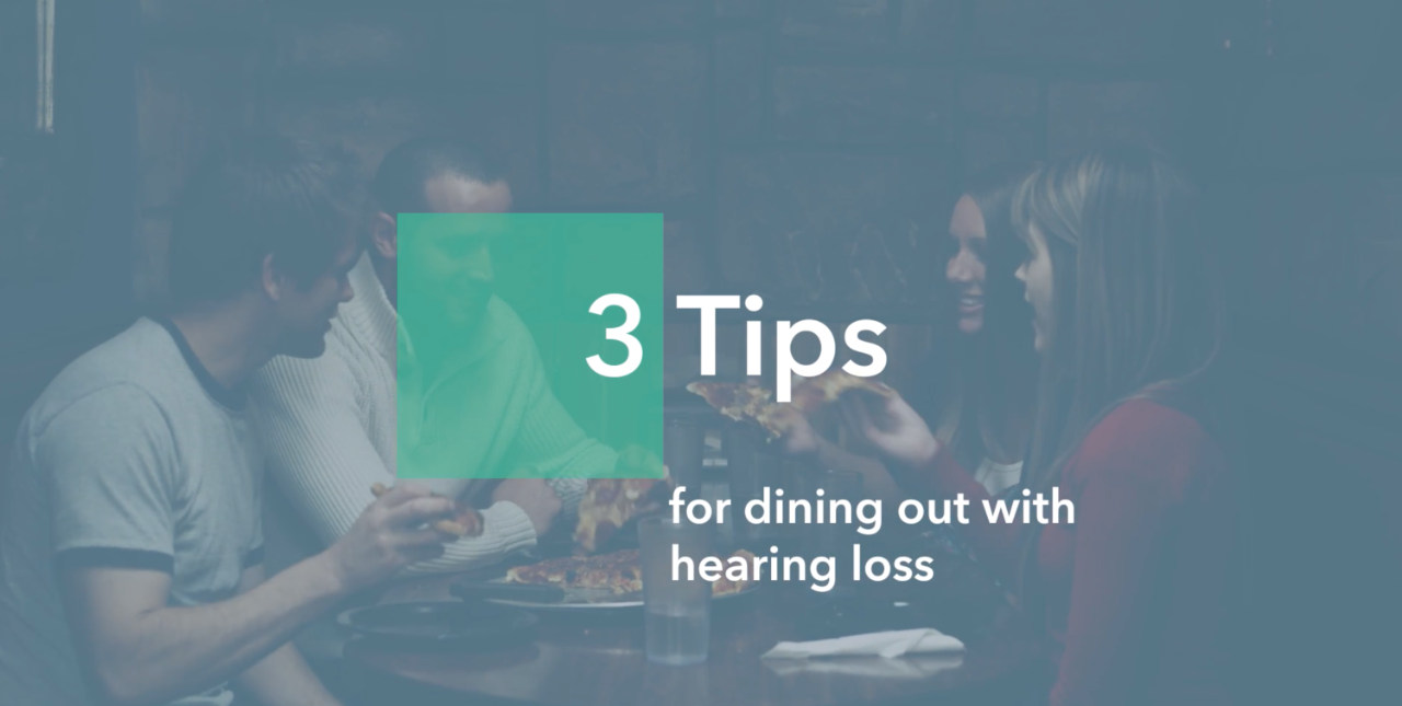Three tips for dining out with hearing loss