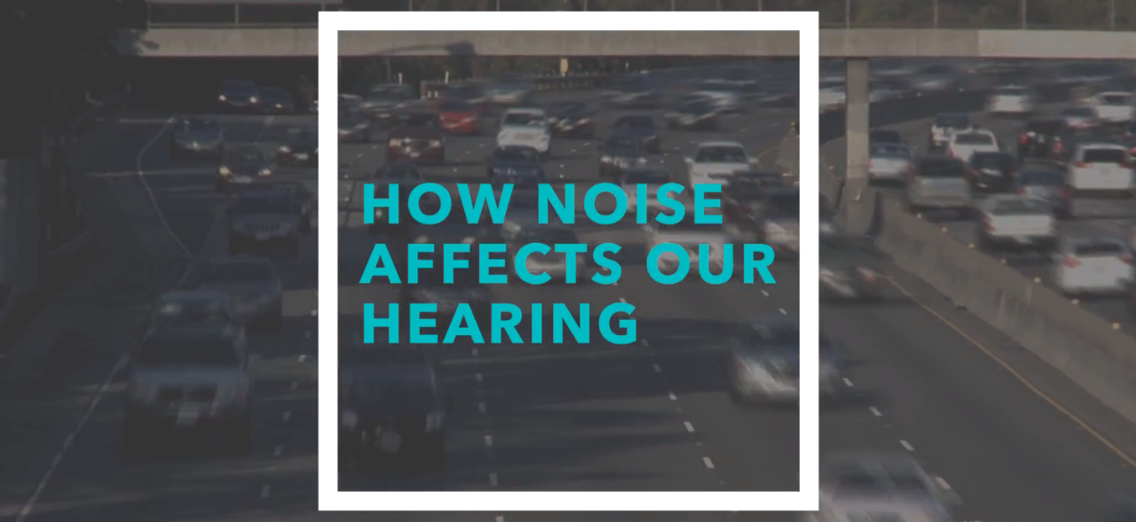 How noise affects our hearing